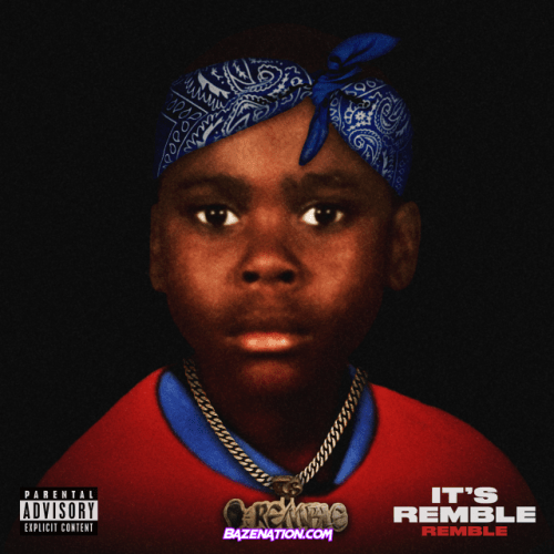 Remble – I Mean It (feat. Mozzy) Mp3 Download