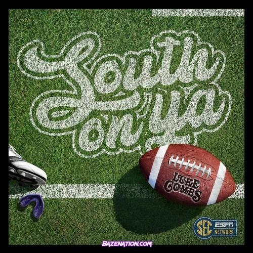 Luke Combs – South On Ya Mp3 Download