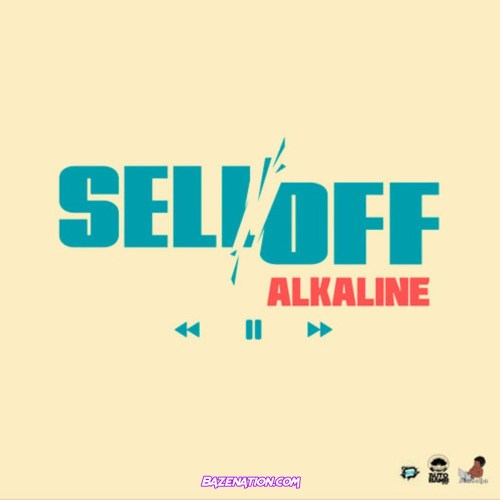 Alkaline - Sell Off Mp3 Download