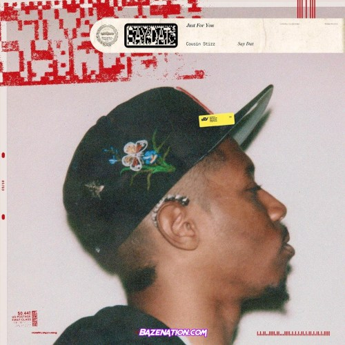 Cousin Stizz - Say Dat Mp3 Download