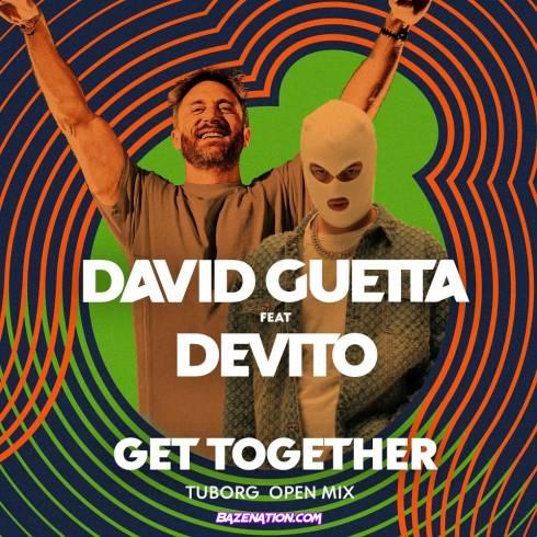 David Guetta – Get together (feat. Devito) Mp3 Download