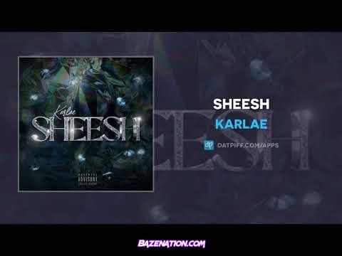 Karlae - Sheesh Mp3 Download