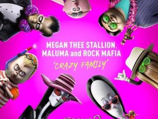 Megan Thee Stallion - Crazy Family (feat. Maluma & Rock Mafia) Mp3 Download