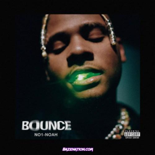 No1-Noah - Bounce Mp3 Download