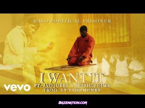 Ralo - I Want It Ft. Jacquees, Jessica Dime Mp3 Download