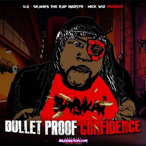 Skanks The Rap Martyr - Bulletproof Confidence Download EP Zip
