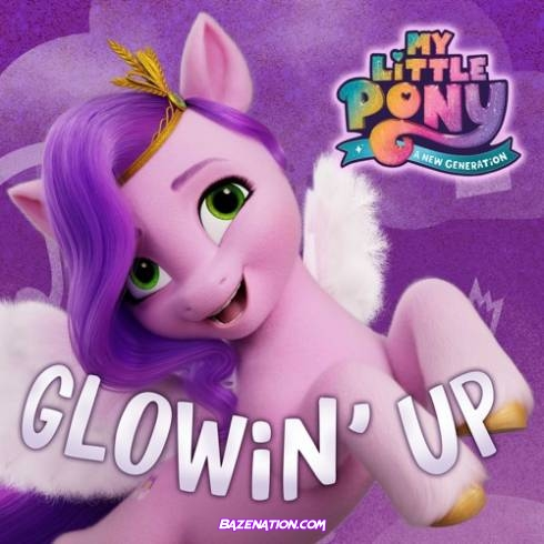 """Sofia Carson & My Little Pony - Glowin' Up (From the Netflix Film """"My Little Pony: A New Generation"""") Mp3 Download"""