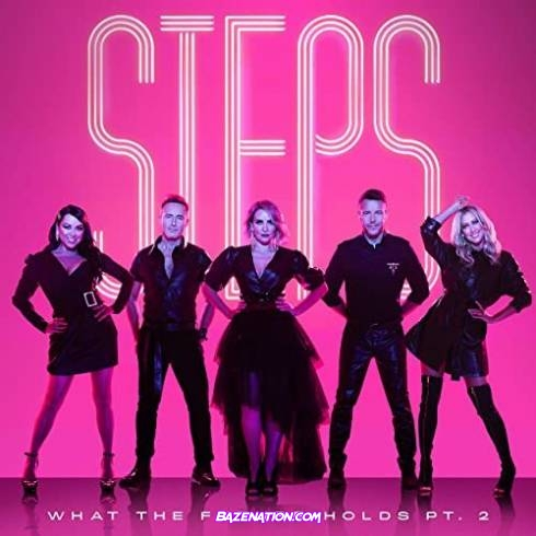 Steps - What the Future Holds Pt. 2 Download Album Zip