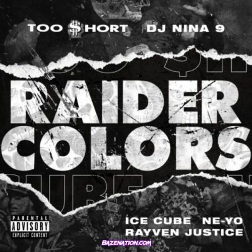 Too $hort, Ice Cube, Ne-Yo, DJ Nina 9 & Rayven Justice - Raider Colors MP3 Download