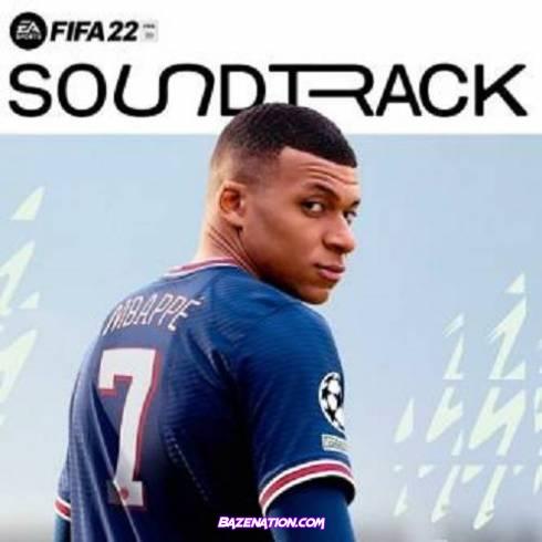 VA - FIFA 22 (Official Soundtrack) Download Album Zip