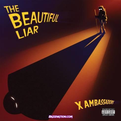 X Ambassadors - The Beautiful Liar Download Album Zip