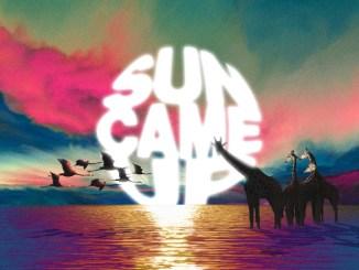 SOFI TUKKER & John Summit – Sun Came Up Mp3 Download