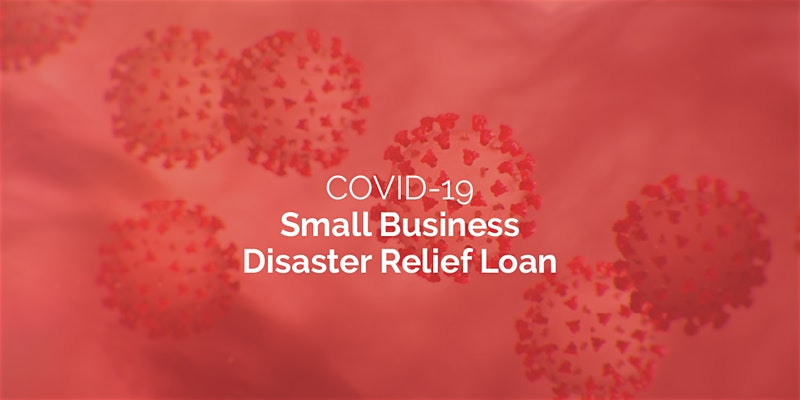 Navigating the SBA's COVID-19 Disaster Relief Loan Program