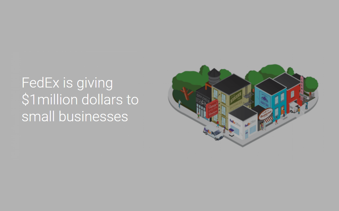 FedEx is giving $1million dollars to small businesses