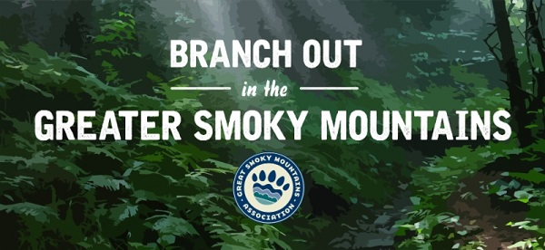 National park supporters invited to Branch Out in Greater Smoky Mountains