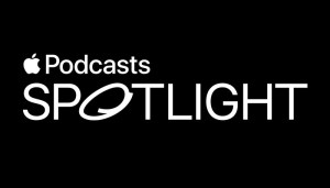 apple podcasts spotlight to promote independent podcasts