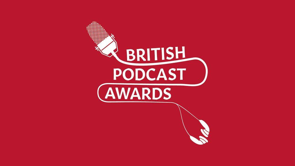 british podcast awards 2021