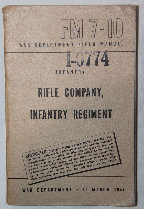 J054. WWII RIFLE COMPANY, INFANTRY REGIMENT MANUAL