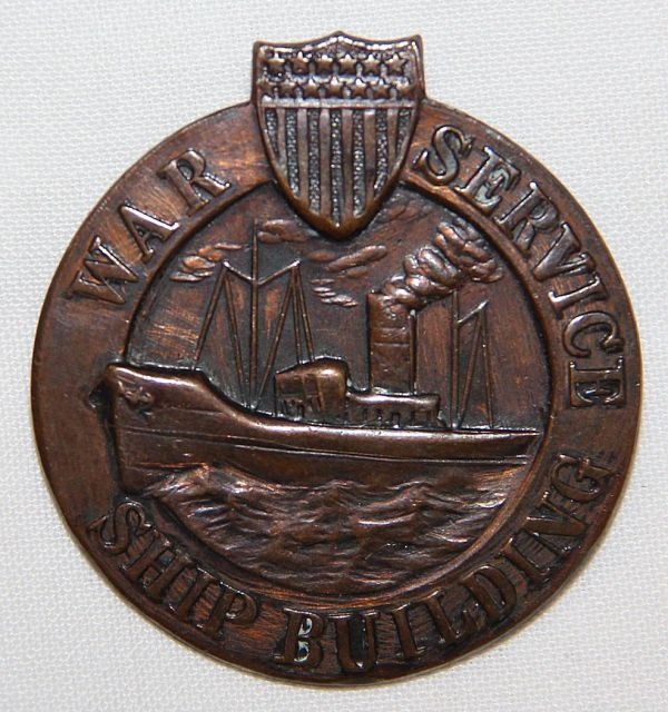 B018. WWI WAR SERVICE SHIP BUILDING ID BADGE W/ SERIAL NUMBER