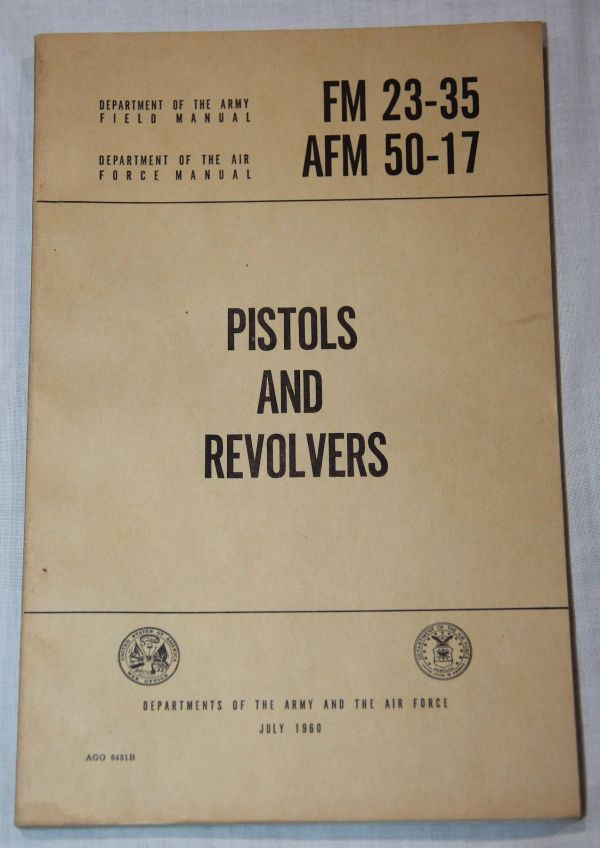 T023. VIETNAM PISTOLS AND REVOLVERS FIELD MANUAL, 1960 DATED