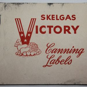 I069. WWII HOME FRONT SKELGAS VICTORY CANNING LABELS