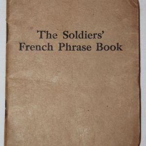 B224. WWI SOLDIER'S FRENCH PHRASE BOOK