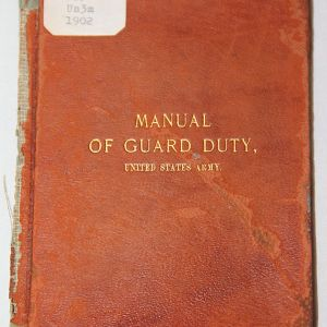 A048. 1902 US ARMY MANUAL OF GUARD DUTY