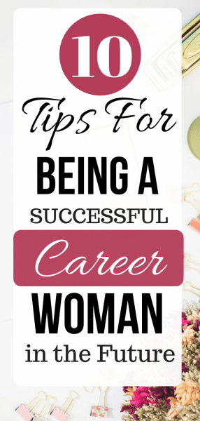 Tips for Being a Successful Career Woman