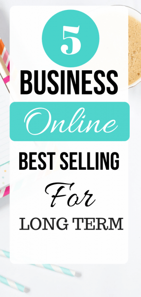 Business Online Best Selling For Long Term
