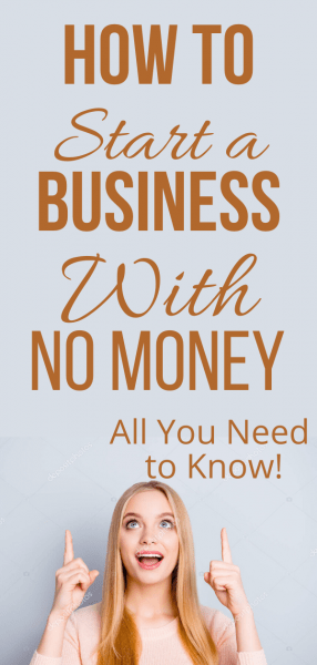 How To Start A Business When You Have Literally No Money