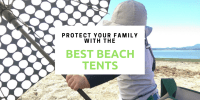 10 Best Beach Tent for Baby & Family