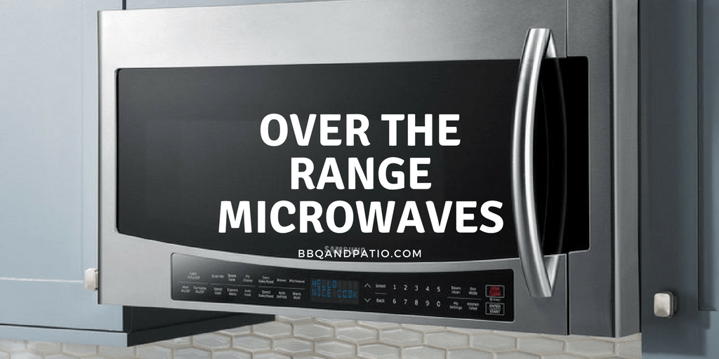 The Top 10 Best Microwave Ovens Over The Range