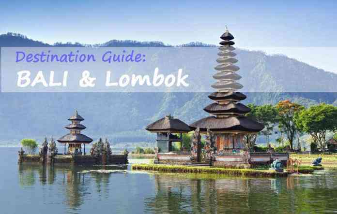 Travel Guide To The Best Of Bali Lombok Indonesia