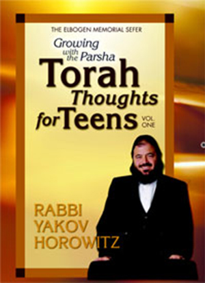 Growing with the Parsha: Torah Thoughts for Teens