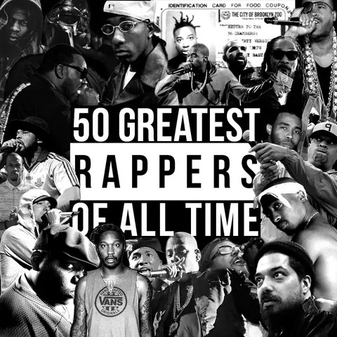 the 50 greatest rappers