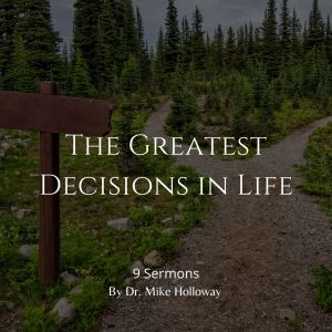 The Greatest Decisions in Life