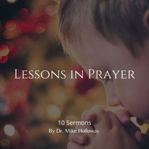 Lessons in Prayer