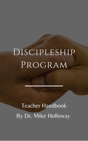 Discipleship Program – Teacher Handbook