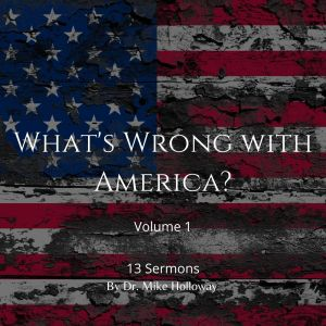 What's Wrong with America – Volume 1