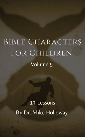 Bible Characters for Children – Volume 5