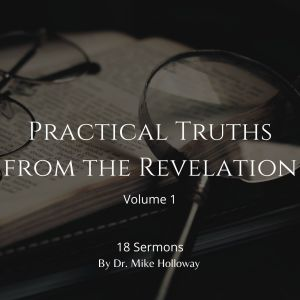 Practical Truths from the Revelations – Volume 1