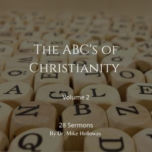 The ABC's of Christianity – Volume 2