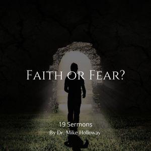 Faith or Fear?