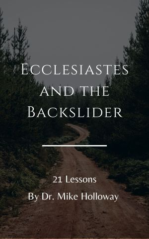 Ecclesiastes and the Backslider