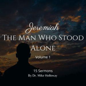 Jeremiah – The Man Who Stood Alone Volume 1