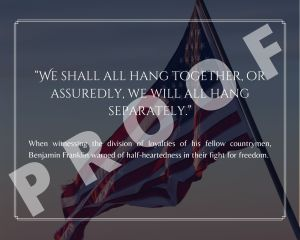 Benjamin Franklin (Loyalty) Freedom Quote Art Print
