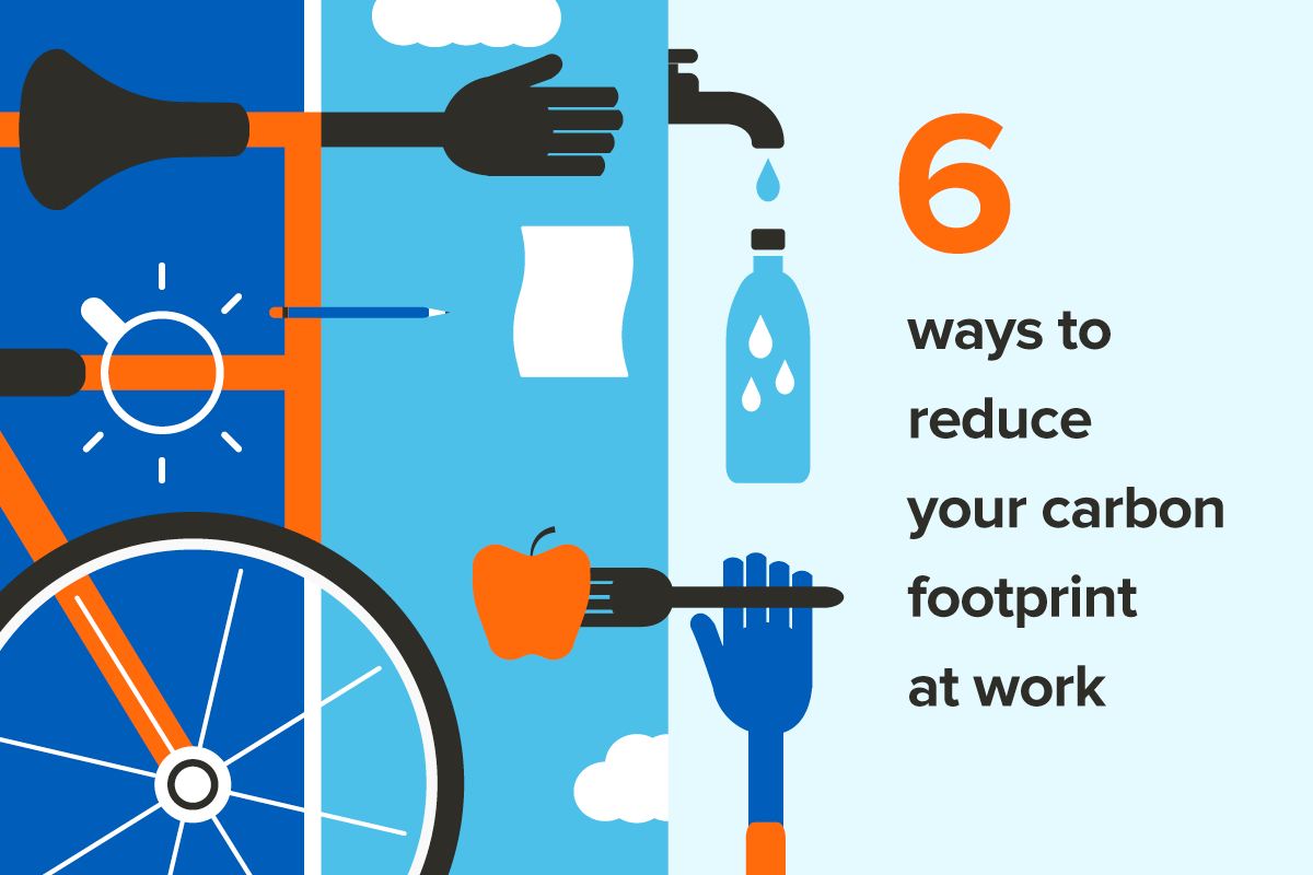 6 Easy Ways to Reduce Your Carbon Footprint at the Office - WellTuned by BCBST