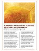 Supporting Pregnant and Parenting Women Who Use Substances