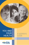 You and Your Health A Woman's Health Guide