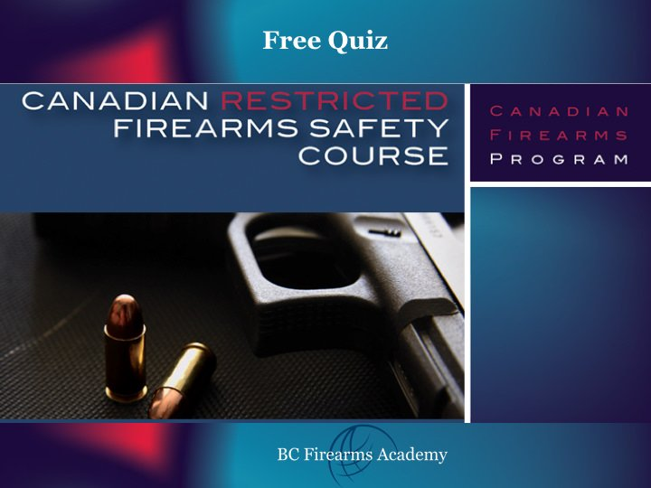 CFSC - Canadian Firearms Safety Course / Non-Restricted ...